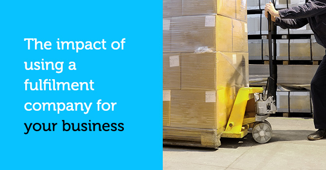 Impact of using a fulfilment company