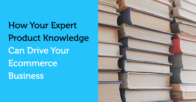 A blog on using expert product knowledge