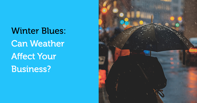 Winter Blues: Can Weather affect your business & sales?