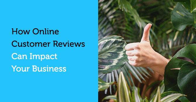 How Online Customer Reviews Can Impact Your Business