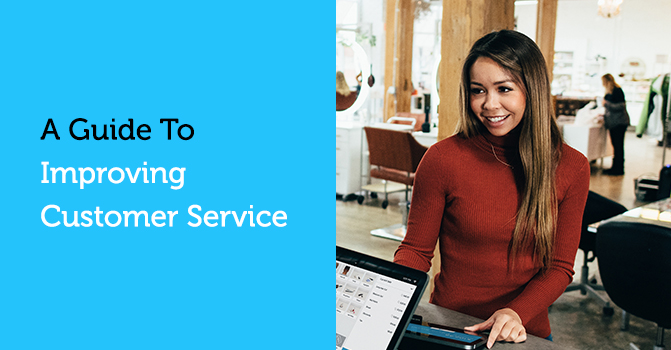 A Guide to Improving Customer Service