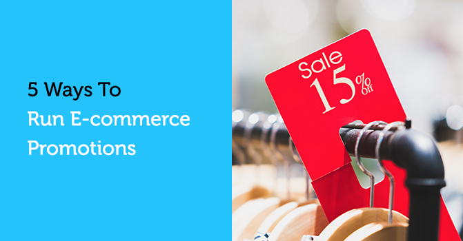 5 Ways to Run E-commerce Promotions