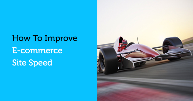 How to Improve E-commerce Site Speed