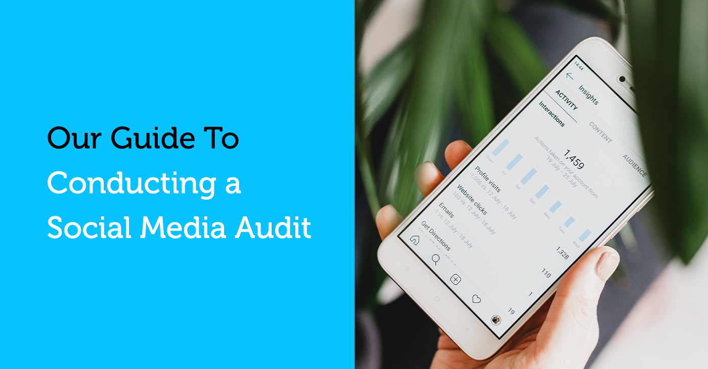 our guide to conducting a social media audit