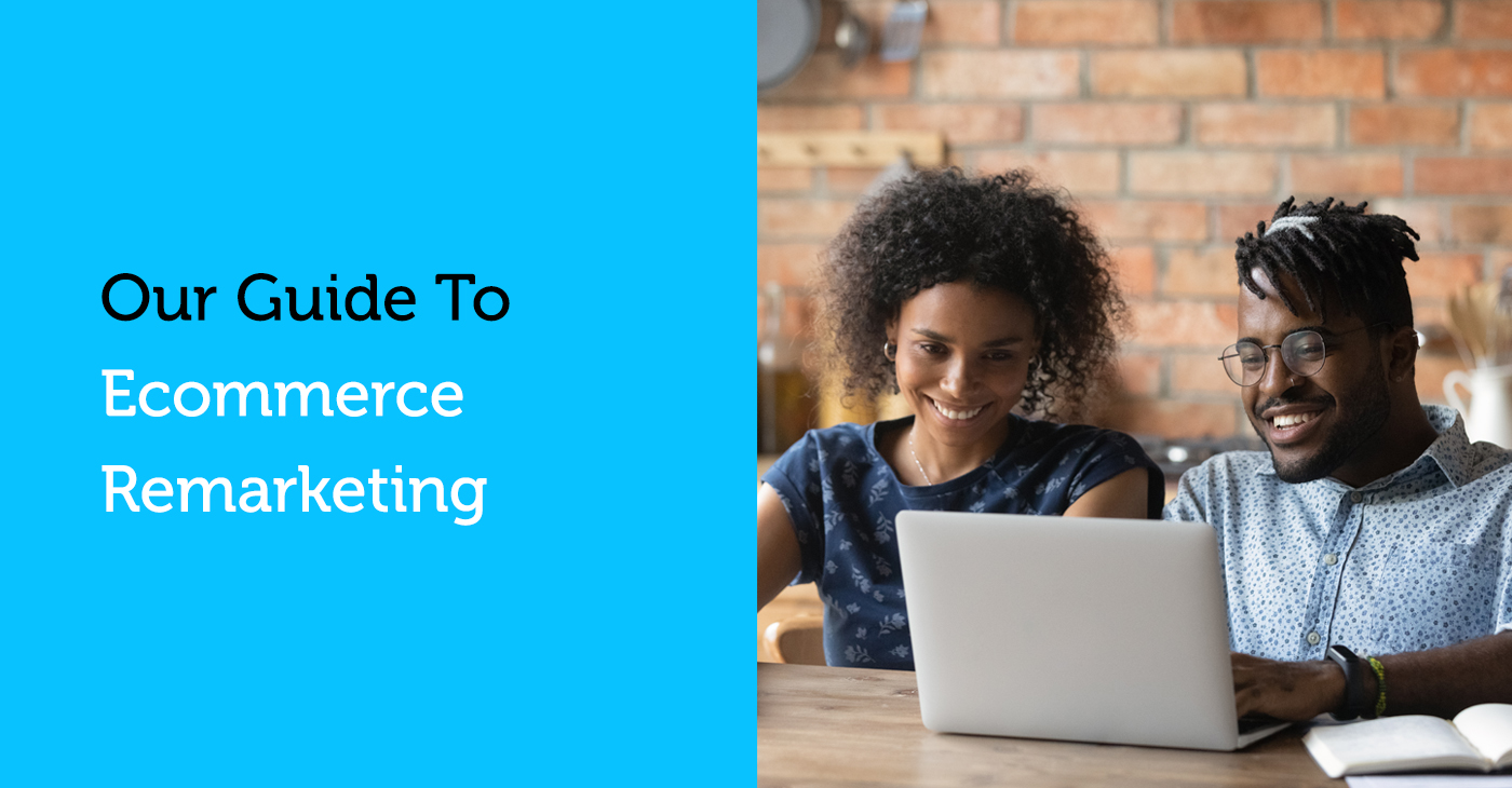Guide - Ecommerce Remarketing